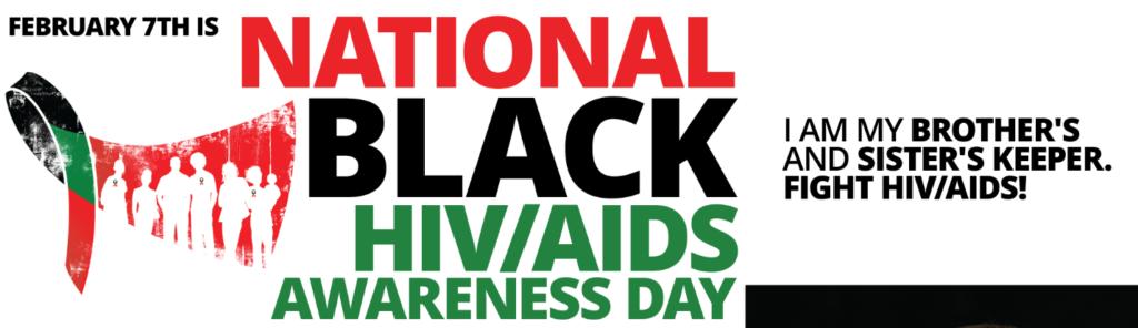 NationalBlackHIVAwareness7thFebruary