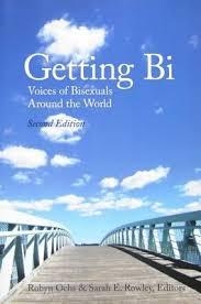 Getting Bi- Voices of Bisexuals Around the World