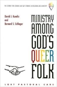 Ministry Among God's Queer Folk- LGBT Pastoral Care