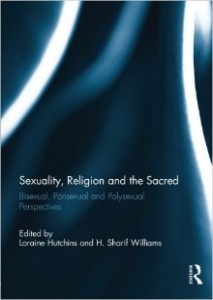 Sexuality, Religion and the Sacred- Bisexual, Pansexual and Polysexual Perspectives