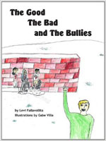 The Good, the Bad, and the Bullies