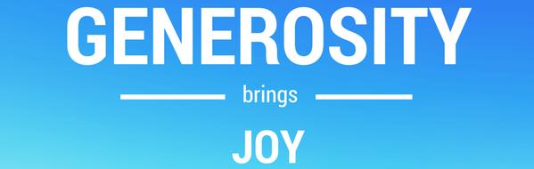 Generosity brings Joy