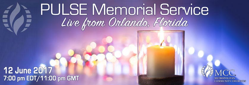 2017 Pulse Memorial Service - 2017 MCC Pulse Memorial Service Toolkit
