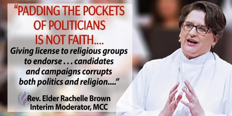 Padding the pockets of politicians - MCC Denounces Executive Order Telling IRS to Give Religious Groups a Pass